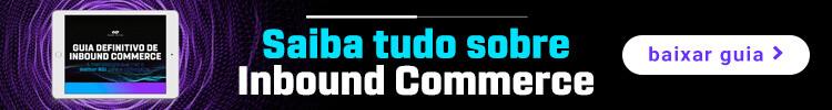 guia-inbound-marketing-para-e-commerces-inbound-commerce