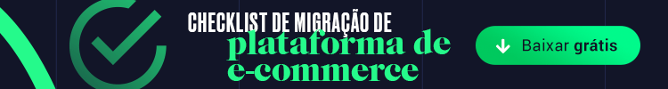 checklist-de-migracao-de-plataforma-de-e-commerce