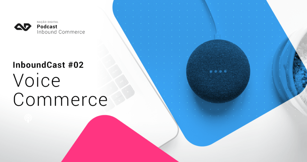 podcast-ecommerce-marketing - voice-compra por voz -