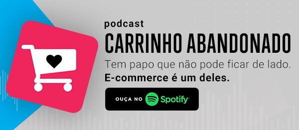podcast-carrinho-abandonado-nacao-digital