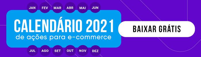 baixar calendário 2021 de ações para e-commerces da nação digital