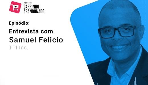 Podcast-carrinho-abandonado-samuel Felicio